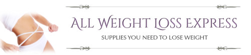 All Weight Loss Express : Supplies You Need to Lose Weight